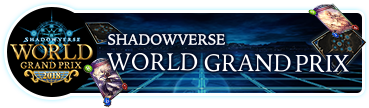 Shadowverse World Grand Prix 2018